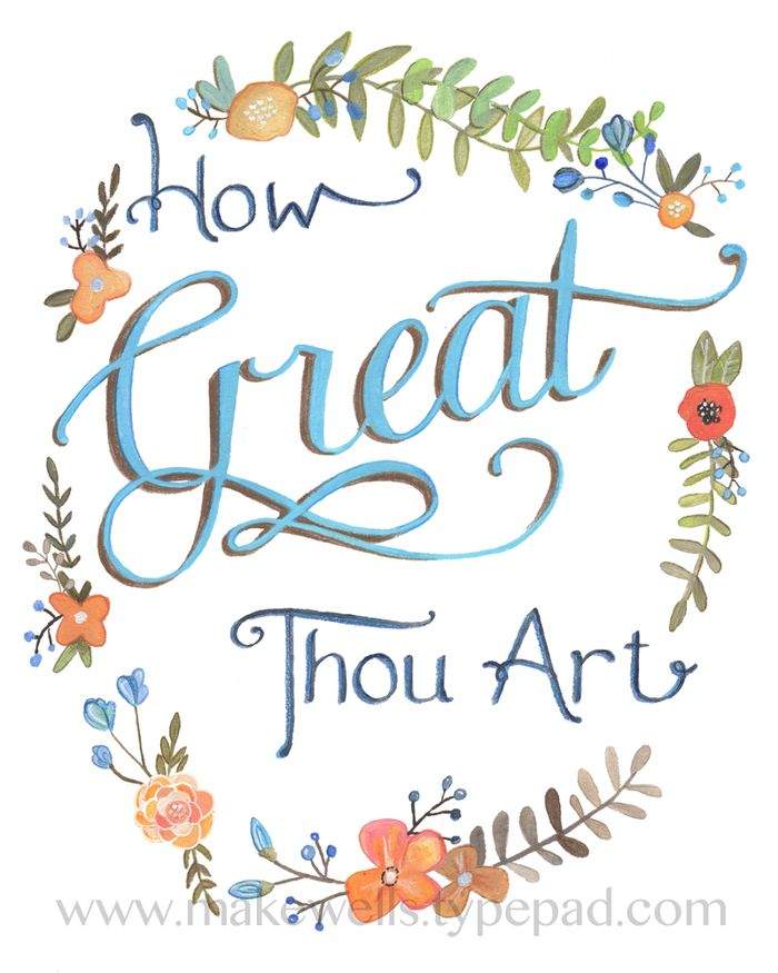How Great Thou Art t- Makewells - web
