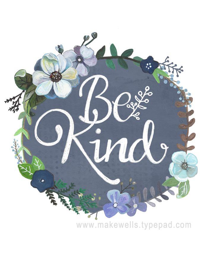 Be Kind - Makewells web