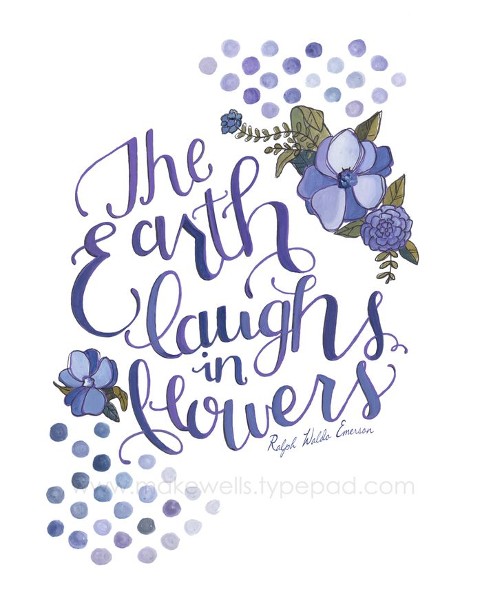 The Earth Laughs in Flowers - Makewells Web